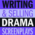 Writing & Selling Drama Screenplays (2014)