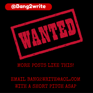MORE POSTS LIKE THIS!EMAIL BANG2WRITE@AOL.COMWITH A SHORT PITCH ASAP