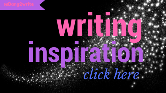 writing inspiration CLICK HERE
