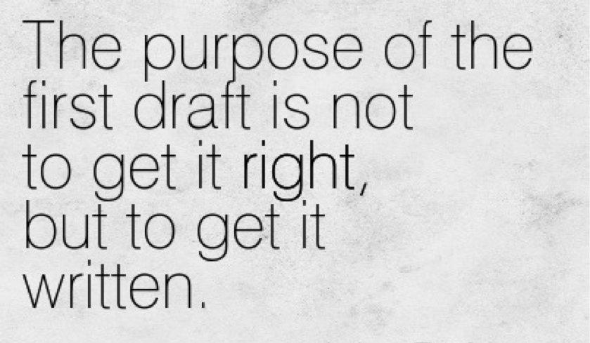 First draft writing: 7 tips for simpler, easier drafting
