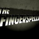 The Fingerspellers (2010)